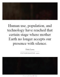 human-use-population-and-technology-have-reached-that-certain-stage-where-mother-earth-no-longer-quote-1