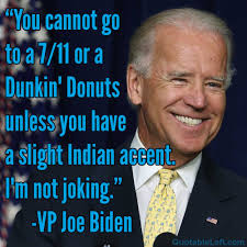 Joe Biden: You cannot go to a 7/11 or a Dunkin' Donuts unless you ...